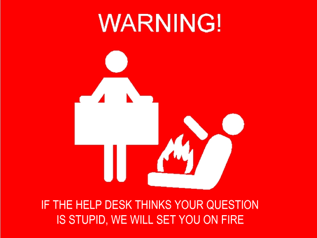 Warning%20-%20If%20the%20help%20desk%20t